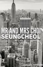 Mr and Mrs Choi (S.Coups FanFic) by sonyiahn