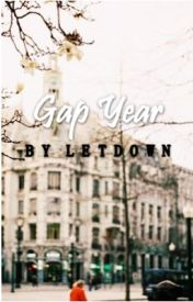 Gap Year by letdown