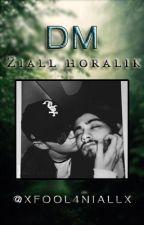 Dm (Ziall Horalik) by Xfool4NiallX