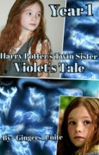Harry Potter's Twin Sister: Violet's Tale ~ Year 1 by Gingers_Unite