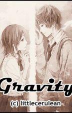 Gravity (One Shot) by littlecerulean