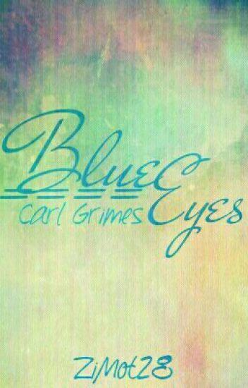 Blue Eyes || C. G.