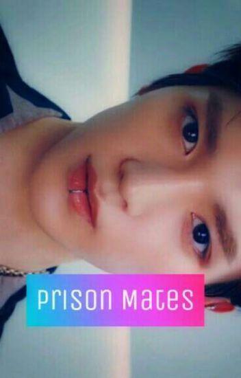 Prison Mates | pjm; myg