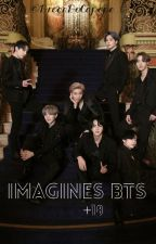 Imagines BTS [+18] by DrogaDoCapope
