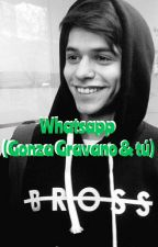 WhatsApp (Gonza Gravano & Tu) by GoalsGonzaela