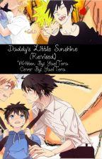 Daddy's Little Sunshine by YaoiTora18