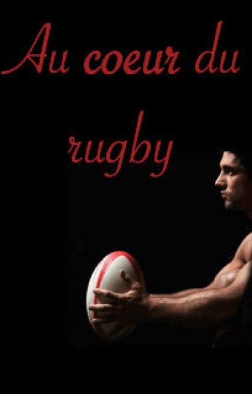 Au coeur du rugby