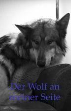 Der Wolf an meiner Seite by Wolf-in-der-Nacht