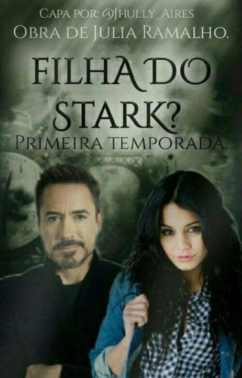Filha Do Stark? - 1° Temporada