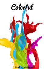 Colorful  by Laetis_honeygirl