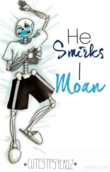 He Smirks I Moan (FRISK × SANS Lemon) by :cutestpsychoz