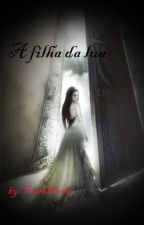 Selene - A Filha da Lua by Camihh2003