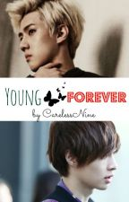 Young Forever *[SeXing/Kray] by CarelessNine