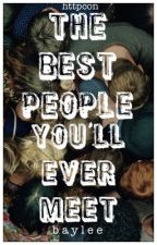 the best people you'll ever meet  by -spooky