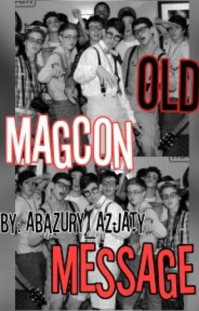 Old Magcon Message by ABAZURY_AZJATY