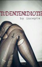 Studentenidiotie {HandOfBlood} by Incepta
