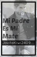Mi Mate Es Mi Padre by JavitaKiwi2409