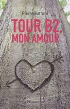 Tour B2, Mon Amour by vache_qui_rit