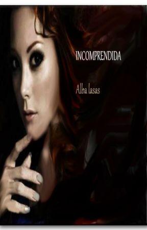 Incomprendida by AlbaLasas