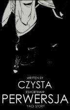 Czysta Perwersja (YAOI) by xShorthair