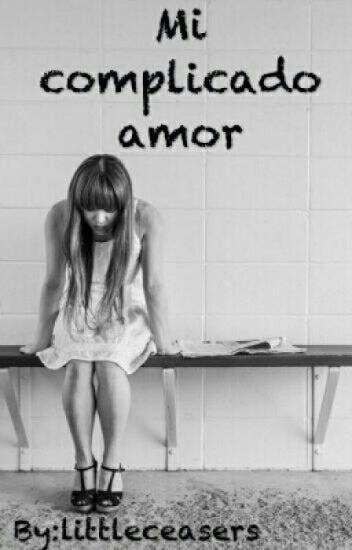 Mi Complicado Amor