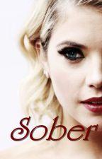 Sober by AllTheLoveKatXx
