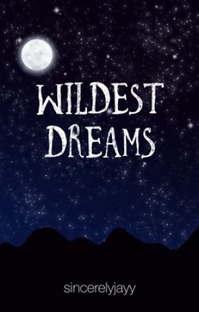 Wildest Dreams (BWWM/INTERRACIAL) by niallersbae