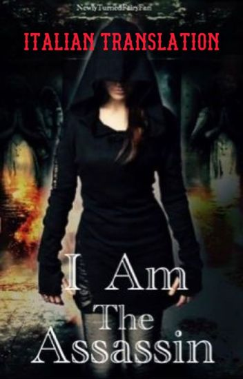 I Am The Assassin (traduzione italiana)