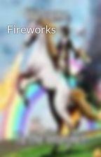 Fireworks by TheHockeyGirl12