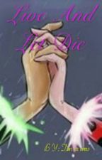 Live And Let Die by DanaRamos513