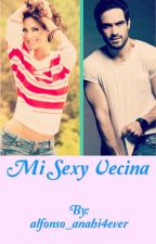 Mi sexy vecina by alfonso_anahi4ever