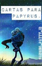 →Cartas Para Papyrus. (Fontcest)← by _Pacitari_