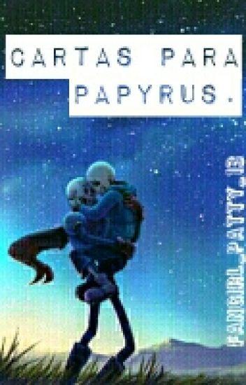 →Cartas Para Papyrus. (Fontcest)←