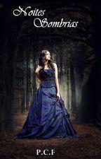 Noites Sombrias by PCFREITAS