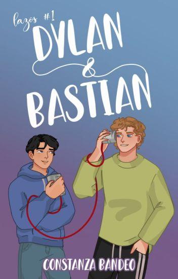 Dylan & Bastian