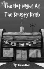 The Hot Night At The Krusty Krab by Anubis3300