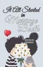 It All Started in Marriage Booth (SLOW REVISING) || ✓ by YoungDongSun