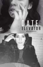 Date in the elevator [Camren] by universewluts