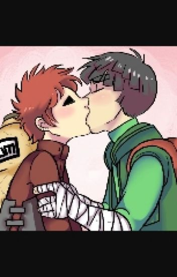 ON HOLD Lee X Gaara Fanfiction