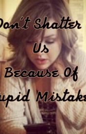 """Don't Shatter Us Because Of Stupid Mistake's "" (Eli/Clare) FanFic by GorgeousNightmare96"