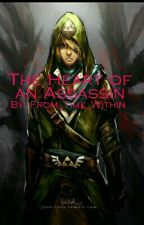 The Heart of an Assassin (Rewriting) by From_Time_Within