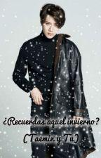 ¿Recuerdas aquel invierno? (Taemin y Tu) by TaehyungInYourArea