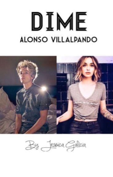 Dime~ Alonso Villalpando