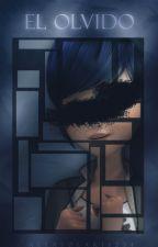El olvido [Completa] by AlexSolaris234