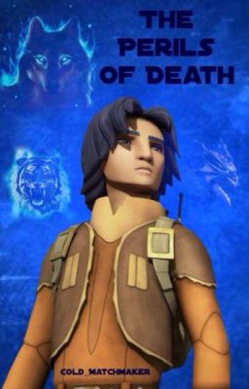 The Perils of Death (Star Wars Rebels)