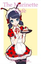 The Marinette Café by marinette_ladybug_