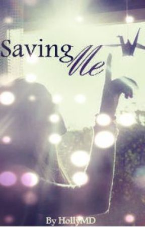Saving Me by HollyMD