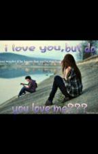 Do You love me? by nabilahasyaaa