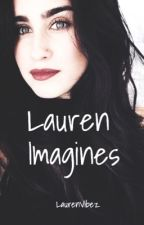 Lauren Imagines  by Borderlinez