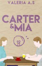 Carter & Mia  by MinervaSkins